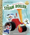 Margaret Wise Brown's The Steam Roller (Little Golden Book) Cover Image