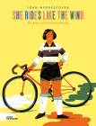She Rides Like the Wind: The Story of Alfonsina Strada Cover Image