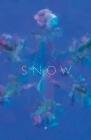 Sneachta: transcreations in Irish & English of Issa's snow haiku Cover Image