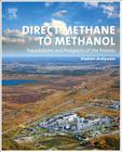 Direct Methane to Methanol: Foundations and Prospects of the Process Cover Image