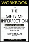 WORKBOOK For The Gifts of Imperfection: Let Go of Who You Think You're Supposed to Be and Embrace Who You Are Cover Image