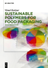 Sustainable Polymers for Food Packaging: An Introduction Cover Image