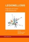 Legionellosis Diagnosis and Control in the Genomic Era Cover Image