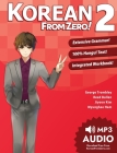 Korean from Zero! 2: Continue Mastering the Korean Language with Integrated Workbook and Online Course Cover Image