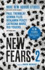 New Fears II - Brand New Horror Stories by Masters of the Macabre Cover Image