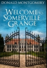 Welcome To Somerville Grange: Premium Large Print Hardcover Edition Cover Image