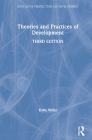 Theories and Practices of Development (Routledge Perspectives on Development) Cover Image