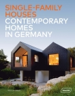 Single-Family Houses: Contemporary Homes in Germany Cover Image