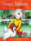 Prince Siddhartha: The Story of Buddha Cover Image