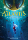 Atlantis: The Accidental Invasion (Atlantis Book #1) Cover Image
