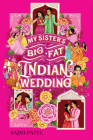 My Sister's Big Fat Indian Wedding Cover Image