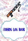 Fishing Log Book Lists: Ffxiv Fishing Log Size 7 X 10 INCHES Cover Glossy - Tackle - Complete # Etc 110 Pages Good Prints. Cover Image