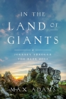 In the Land of Giants: A Journey Through the Dark Ages Cover Image