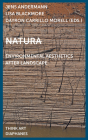 Natura: Environmental Aesthetics After Landscape (Think Art) Cover Image