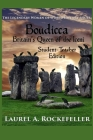Boudicca, Britain's Queen of the Iceni: Student - Teacher Edition Cover Image