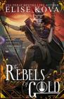 The Rebels of Gold (Loom Saga) Cover Image