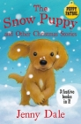 The Snow Puppy and Other Christmas Stories (Puppy Patrol) Cover Image