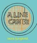 A  Line Can Be . . . Cover Image