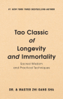 Tao Classic of Longevity and Immortality: Sacred Wisdom and Practical Techniques Cover Image