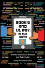 Bookie and LiL Ray: In the Game Cover Image