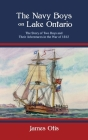 The Navy Boys on Lake Ontario: The Story of Two Boys and Their Adventures in the War of 1812 Cover Image