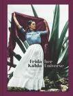 Frida Kahlo: Her Universe Cover Image