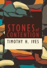 Stones of Contention Cover Image