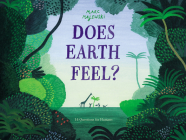 Does Earth Feel?: 14 Questions for Humans Cover Image