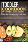 Toddler Cookbook: MEGA BUNDLE - 7 Manuscripts in 1 - 300+ Toddler-friendly recipes to make diet easy and more enjoyable Cover Image