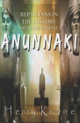 Anunnaki: Reptilians in the History of Humankind Cover Image
