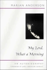 My Lord, What a Morning: An Autobiography (Music in American Life) Cover Image