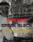 See Red. Speak Black. Live Golden. Cover Image