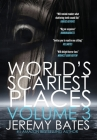 World's Scariest Places: Volume 3 Cover Image