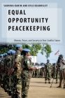 Equal Opportunity Peacekeeping: Women, Peace, and Security in Post-Conflict States Cover Image