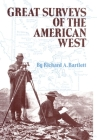 Great Surveys of the American West, Volume 38 (American Exploration and Travel #38) Cover Image