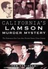 California's Lamson Murder Mystery: The Depression Era Case That Divided Santa Clara County Cover Image