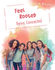 Feel Rooted: Being Connected (Just Breathe) Cover Image