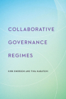 Collaborative Governance Regimes (Public Management and Change) Cover Image
