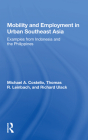 Mobility and Employment in Urban Southeast Asia: Examples from Indonesia and the Philippines Cover Image