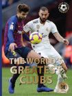 The World's Greatest Clubs (World Soccer Legends) Cover Image