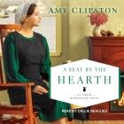 A Seat by the Hearth Lib/E Cover Image