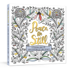Peace, Be Still: A Coloring Book for Rediscovering Rest and Serenity Cover Image