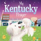 My Kentucky Prayer (My Prayer) Cover Image