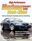 High-Performance Mustang Builder's Guide 1994-2004 Cover Image