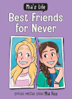 Mia's Life: Best Friends for Never Cover Image