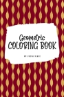 Geometric Patterns Coloring Book for Young Adults and Teens (6x9 Coloring Book / Activity Book) Cover Image