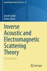 Inverse Acoustic and Electromagnetic Scattering Theory (Applied Mathematical Sciences #93) Cover Image