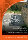 Space and Spatiality in Modern German-Jewish History (New German Historical Perspectives #8) Cover Image