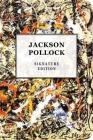 Jackson Pollock Signature Edition (The Signature Notebook Series #10) Cover Image