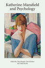 Katherine Mansfield and Psychology (Katherine Mansfield Studies) Cover Image